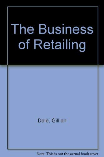 The Business Of Retailing