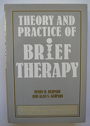 9780091823337: Theory and Practice of Brief Therapy.