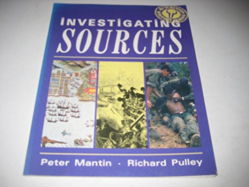 9780091823399: Investigating Sources (Hutchinson History)