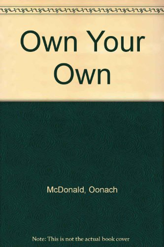 9780091823832: Own Your Own
