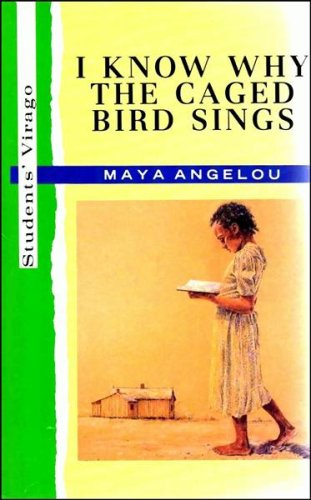 9780091824273: I Know Why the Caged Bird Sings (Student's Virago)