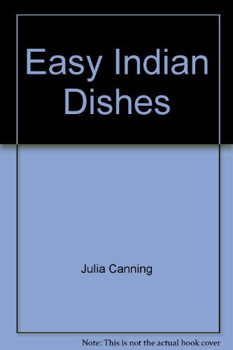 9780091824976: Easy Indian Dishes