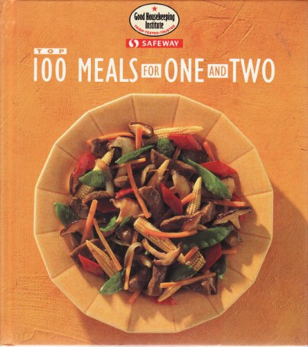 9780091825034: Top 100 Meals for One and Two