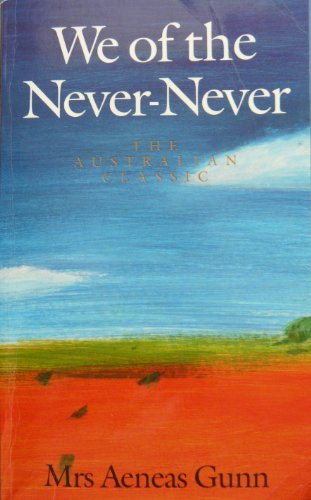 We of the Never Never: Gunn,Mrs Aeneas