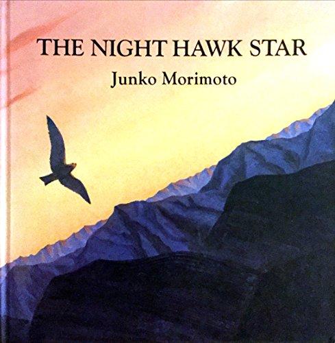 The Night Hawk Star (A Mark Macleod book) (0091825741) by Morimoto, Junko; Miyazawa, Kenji