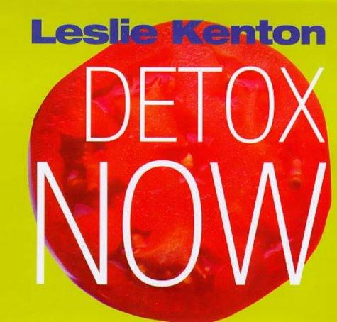 9780091825829: Detox Now (Quick Fix)