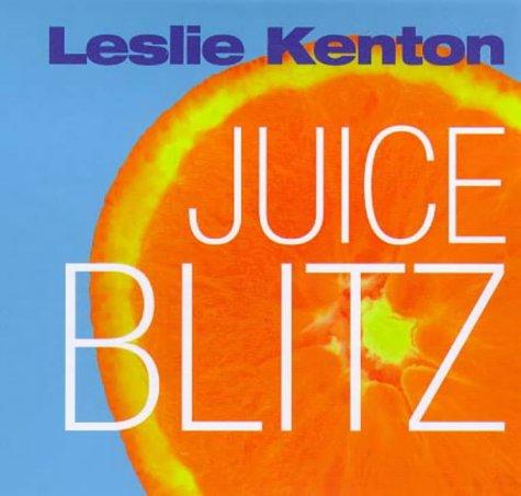 9780091825850: Juice Blitz (Quick Fix)