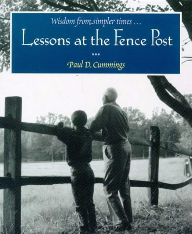 9780091825928: Lessons at the Fence Post (Wisdom from simpler times)