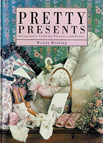 9780091826048: Pretty Presents: Inexpensive Craft for Pleasure and Profit