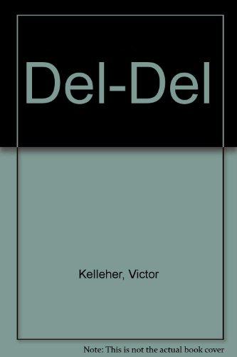 9780091826062: Del-Del