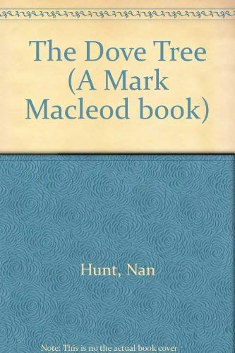 9780091826123: The Dove Tree (A Mark Macleod book)
