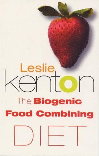 9780091826130: The Biogenic Food Combining Diet
