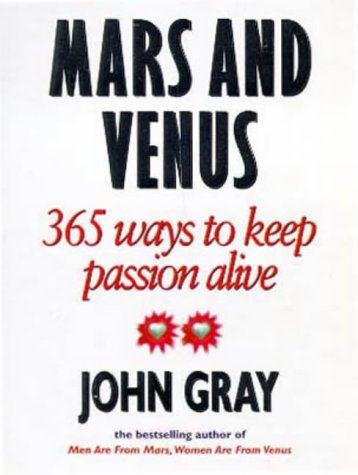 9780091826185: Mars and Venus: 365 Ways to Keep Passion Alive