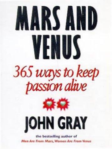 9780091826185: Mars and Venus: 365 Ways to Keep Passion Alive