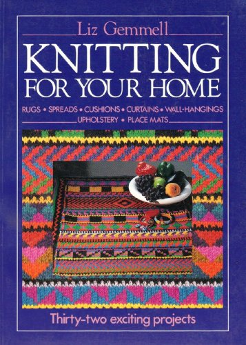 9780091826345: Knitting for Your Home: 32 Exciting Projects