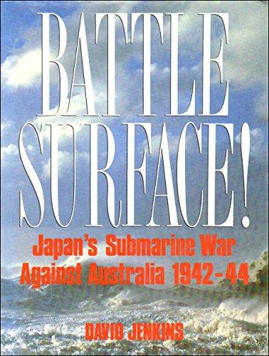 9780091826383: Battle Surface! - Japan's Submarine War Against Australia 1942-44