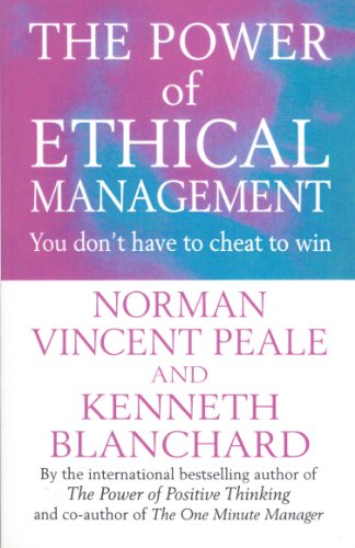 9780091826659: The Power Of Ethical Management (Positive Business)
