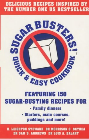 9780091826765: Sugar Busters Quick and Easy Cookbook