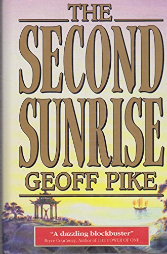 9780091827038: The Second Sunrise