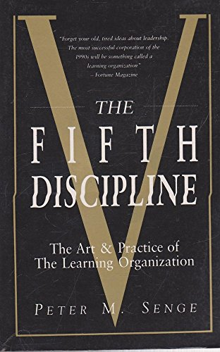 9780091827267: The Fifth Discipline: The Art & Practice of The Learning Organization