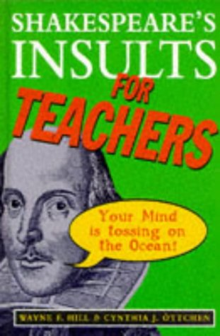 9780091827762: Shakespeare's Insults for Teachers