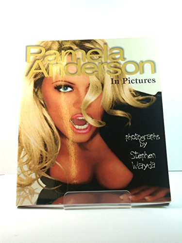 9780091827922: Pamela Anderson in Pictures