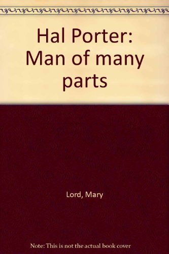 9780091827946: Hal Porter: Man of many parts