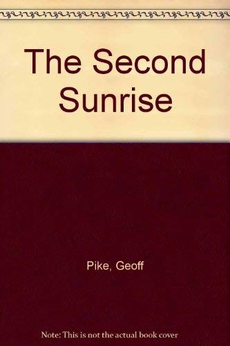 9780091827960: The Second Sunrise