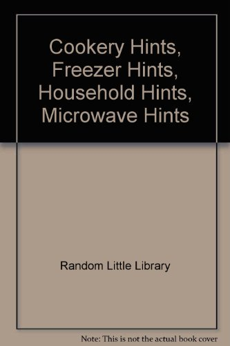 9780091828196: Cookery Hints, Freezer Hints, Household Hints, Microwave Hints