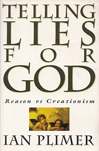 9780091828523: Telling lies for God: Reason vs creationism