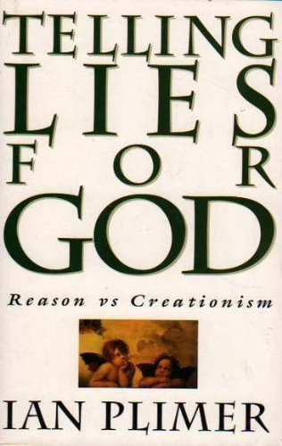 9780091828523: Telling lies for God: Reason vs creationism