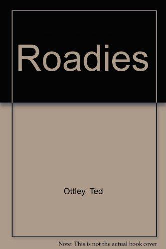 9780091828905: Roadies