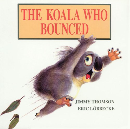 The Koala Who Bounced: L�bbecke, Eric
