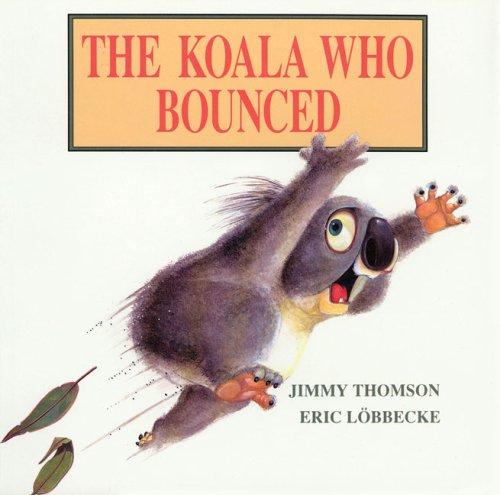 9780091828974: The Koala Who Bounced