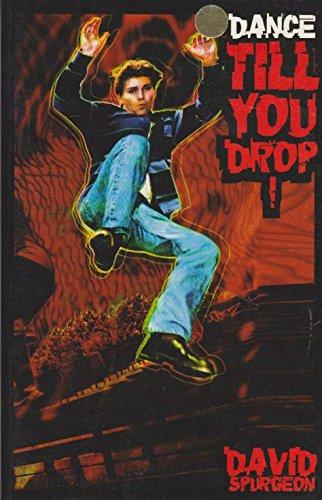 9780091829230: Dance Till You Drop