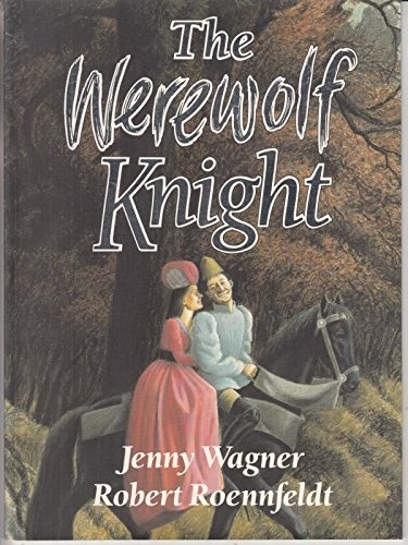 9780091829247: Werewolf Knight