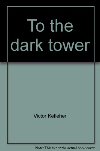 9780091829575: To the dark tower