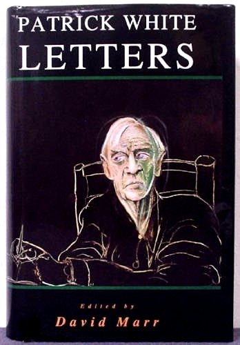 9780091829926: Patrick White: Letters