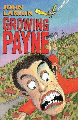 9780091830045: Growing Payne