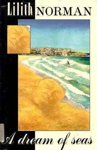 9780091830212: A Dream of Seas