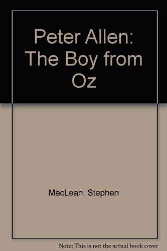 9780091830526: Peter Allen: The Boy from Oz