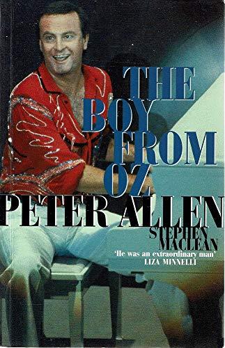 9780091830526: Peter Allen: The Boy from Oz