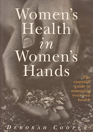 9780091830649: Women's Health in Women's Hands: A Handbook for Women Wanting to Manage Their Own Health