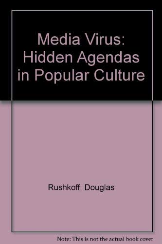9780091830687: Media Virus: Hidden Agendas in Popular Culture