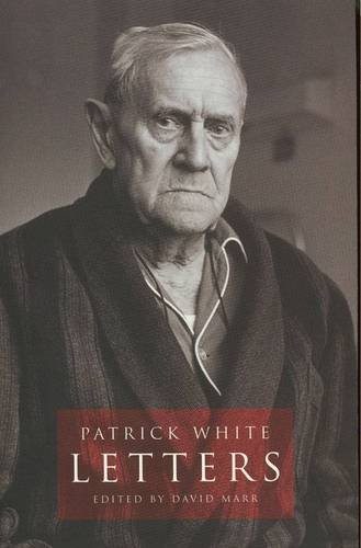 9780091830878: Patrick White Letters