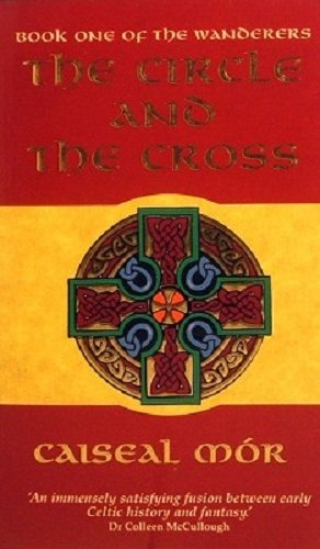 9780091830892: The Circle and the Cross 1:Playing of