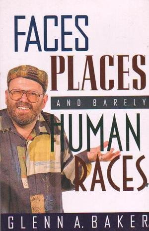 9780091831073: Faces Places & Barely Human Races