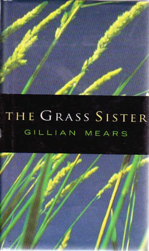 9780091831219: The Grass Sister