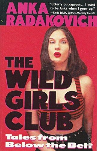 9780091831226: Wild Girls Club: Tales from Below the Belt