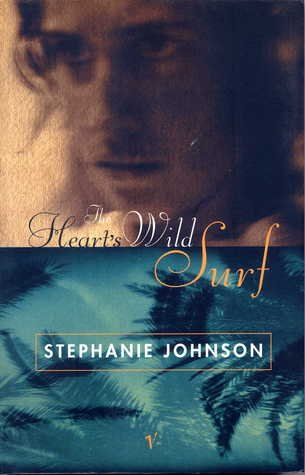 9780091832483: The Heart's Wild Surf